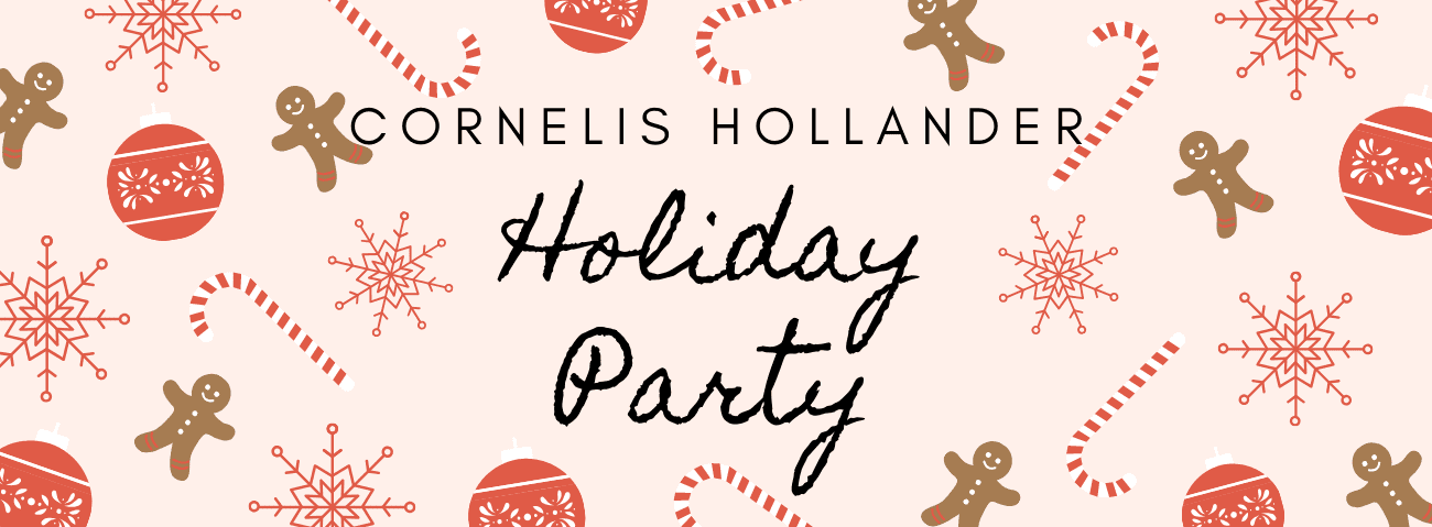 Cornelis Hollander Holiday Party